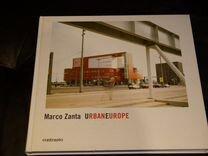 Urban Еurope. Marco Zanta
